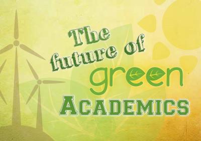 The future of green academics